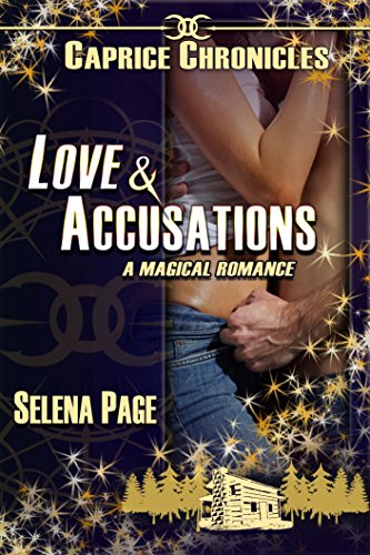Love & Accusations (Caprice Chronicles Book 1) by [Page, Selena]
