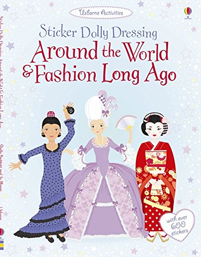 Around the World and Fashion Long Ago (Sticker Dolly Dressing) - Les Dollies Fashion