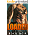 Loaded: A Bad Boy Romance