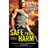 Safe from Harm (Protect & Serve Book 2)