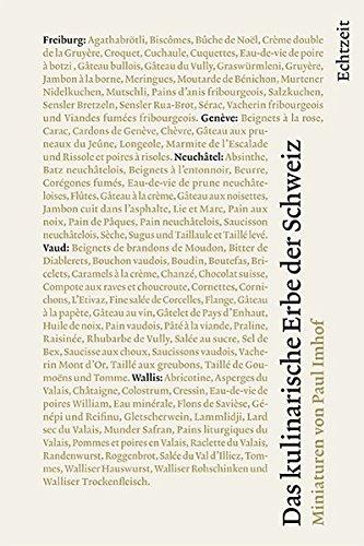 Das kulinarische Erbe der Schweiz: Band 5: Freiburg, Genève, Neuchâtel, Vaud, Wallis