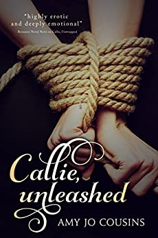 Callie, Unleashed (Play It Again Book 2) by [Cousins, Amy Jo]