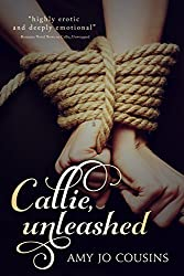 Callie, Unleashed (Play It Again Book 2)