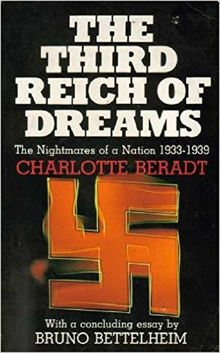 The Third Reich of Dreams: The Nightmares of a Nation, 1933-39