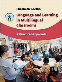 Book Language and Learning in Multilingual Classrooms: A Practical Approach Parents' and Teachers' Guides
