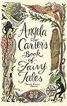 Angela Carter's Book Of Fairy Tales par Carter