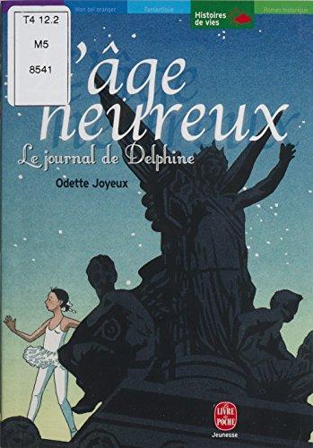 Amazon Com L Age Heureux Le Journal De Delphine Livre De