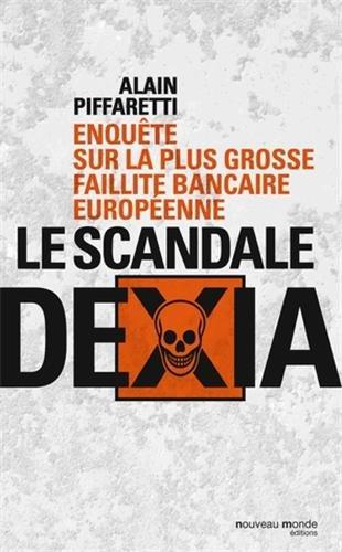le-scandale-dexia-enquate-sur-la-plus-grosse-faillite-bancaire-europacenne