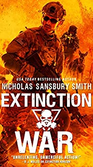Extinction War (The Extinction Cycle Series) by [Smith, Nicholas Sansbury]