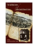 The Gold Rush Letters of E. Allen Grosh and Hosea B. Grosh, E. Allen Grosh, 0874178851