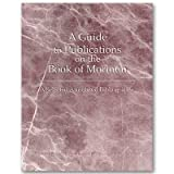 A Guide to Publications on the Book of Mormon : Selected Annotated Bibliography, Donald W. , Miller, Jeanette W. and Thorne, Sandra A. (editors) Parry, 0934893209