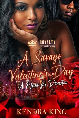 Books : A Savage Valentine's Day: A Recipe For Disaster