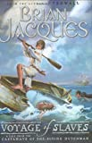 Voyage of Slaves, Brian Jacques, 0399245499