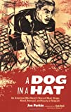 A Dog in a Hat, Joe Parkin, 1934030260
