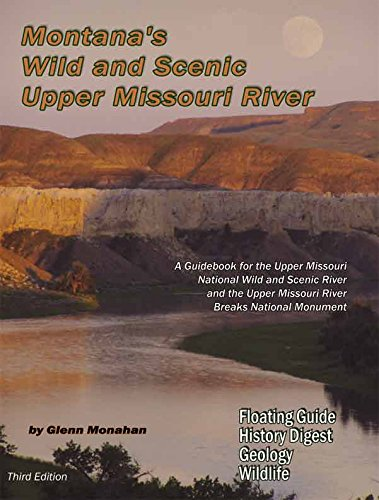 Download Montanas Wild & Scenic Upper Missouri River pdf