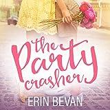 The Party Crasher: A Novella