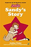 Sandy's Story (An Annie Book)