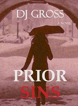Prior Sins by [Gross, DJ]