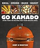 Book Cover for Go Kamado: More than 100 recipes for your ceramic grill