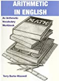 Arithmetic In English An Arithmetic Vocabulary Workbook (English, Spanish and Russian Edition)