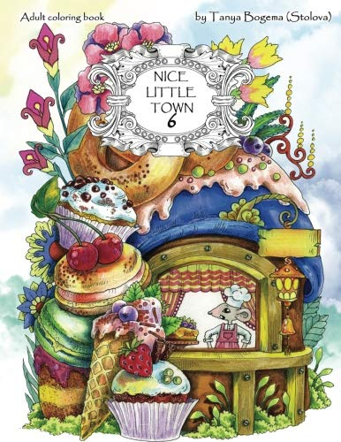 Nice Little Town: Adult Coloring Book (Stress Relieving Coloring Pages, Coloring Book for Relaxation) (Volume ()