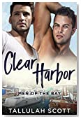 Clear Harbor: Men of the Bay