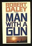Man with a Gun, Robert Daley, 0671618830