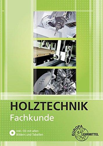 Fachkunde Holztechnik Taschenbuch – 7. Dezember 2016 Katrina Bounin Martin Eckhard Dietmar Hammerl Georg Krämer