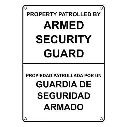 Weatherproof Plastic Vertical Property Patrolled by Armed Security Guard Sign with English & Spanish Text
