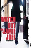 img - for Watch Out for Jamie Joel book / textbook / text book