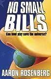 No Small Bills, Aaron Rosenberg, 189254430X