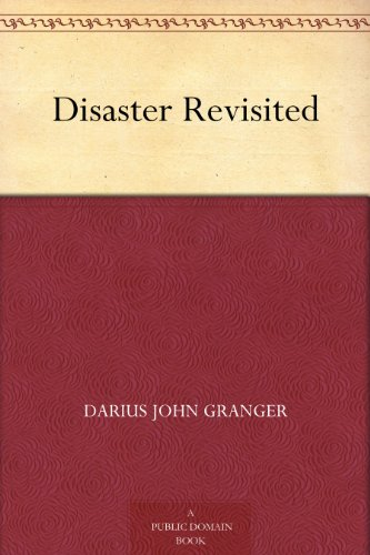 Disaster Revisited