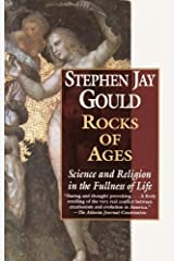 Rocks of Ages: Science and Religion in the Fullness of Life Kindle Edition