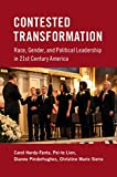 """Carol Hardy-Fanta and Dianne Pinderhughes, """"Contested Transformation: Race, Gender, and Political Leadership in 21st Century America"""" (Cambridge UP, 2017)"""