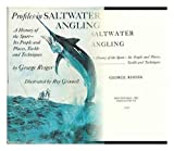 Profiles in Saltwater Angling