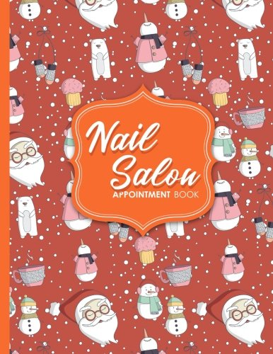 Nail Salon Appointment Book: 6 Columns Appointment Journal, Appointment Scheduler Calendar, Daily Planner Appointment Book, Cute Winter Snow Cover (Volume 46) ebook