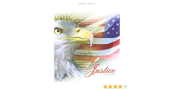 Administration of justice: an introduction to the criminal justice.