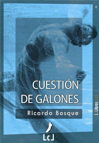 Cuestión de galones (Spanish Edition)