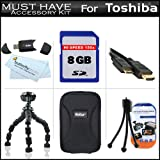 8GB Accessory Kit For Toshiba Camileo S30 S20 BW10 HD Pocket Camcorder Includes 8GB High Speed SD Memory Card + Hard Case + 7'' Flexible Tripod + Mini HDMI Cable + USB 2.0 SD Card Reader + LCD Screen Protectors + More