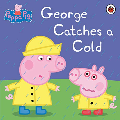 Peppa Pig: George Catches a Cold ()