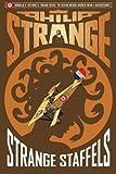 Captain Philip Strange: Strange Staffels (Volume 4)