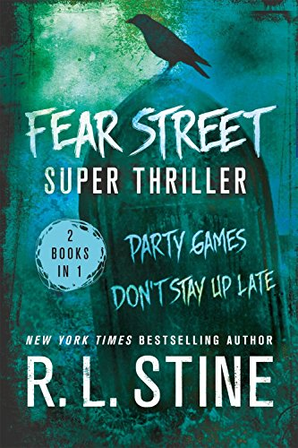 (Fear Street Super Thriller: Party Games & Don't Stay Up Late)