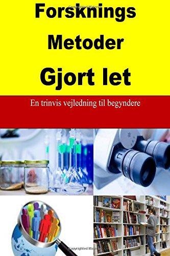 Forsknings Metoder  Gjort let: En trinvis vejledning til begyndere (Made Easy) (Danish Edition) pdf epub
