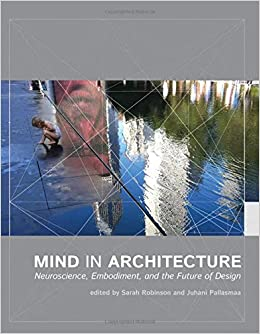Mind In Architecture Neuroscience Embodiment And The border=