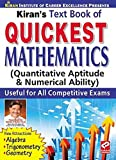Quickest Mathematics: Quantitative Aptitude & Numerical Ability Useful for all Competitive Exams - Old Edition