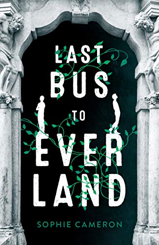 Last Bus to Everland by [Cameron, Sophie]