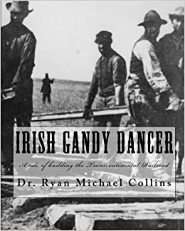 Descargar Libro Origen Irish Gandy Dancer: A Tale Of Building The Transcontinental Railroad Gratis PDF