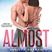 Almost: Iron Orchids, Book 2 | Danielle Norman