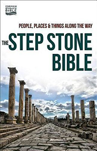 The Step Stone Bible: People, Places & Things Along the Way