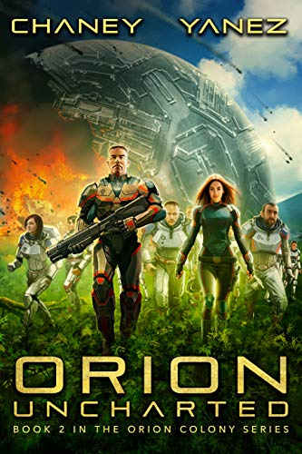 - Orion Uncharted: An Intergalactic Space Opera Adventure (Orion Colony Book 2)